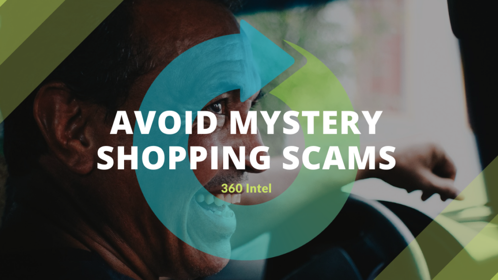 360 Intel's Practices to Ensure Mystery Shopper Safety